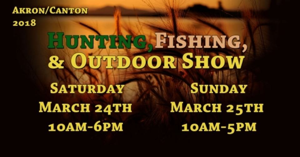 2018 Hunting And Fishing Show