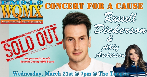 WQMX Charity Concert Russell Dickerson *SOLD OUT*